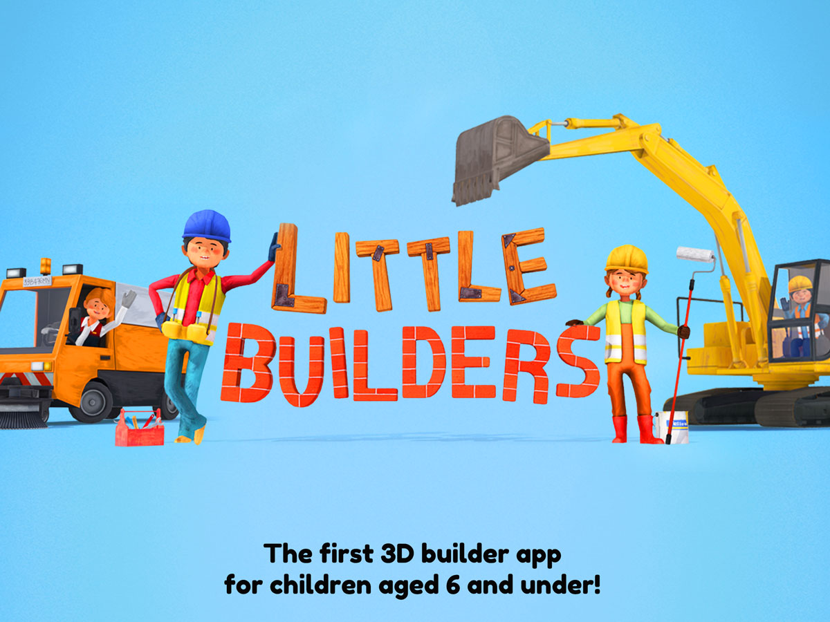 Little Builders App for kids – first 3D builder app for children aged 6 and under
