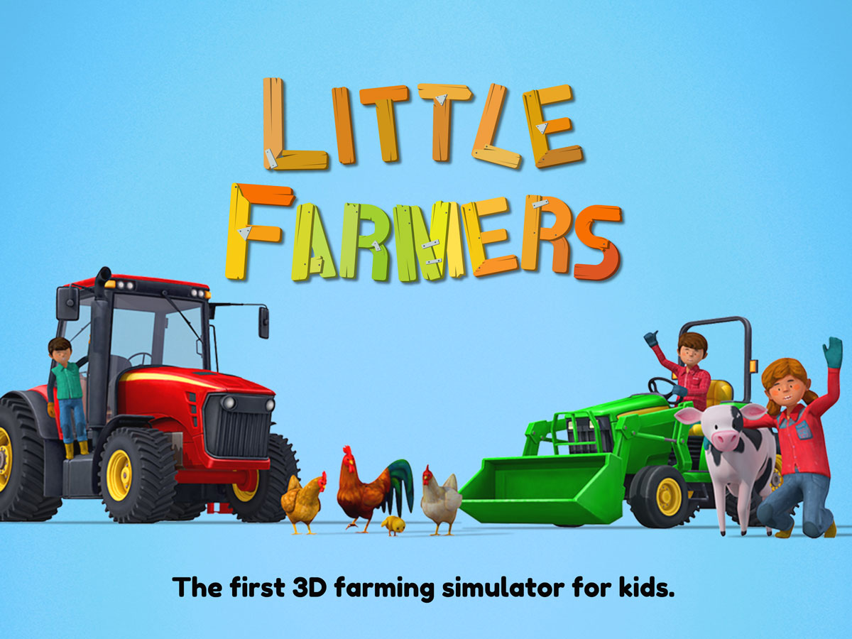 Little Farmers App for kids – The first 3D farming simulator game for children