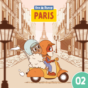 Around the World with Fox and Sheep – Radio Play for Kids Episode 02 Paris