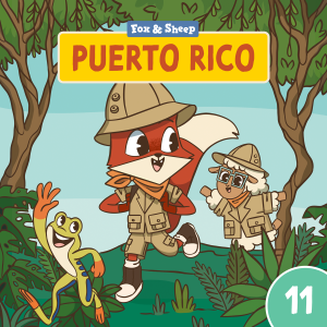 Around the World with Fox and Sheep – Radio Play for Kids Episode 11 Puerto Rico