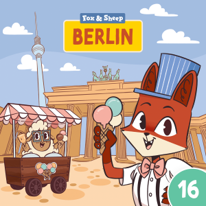 Around the World with Fox and Sheep – Radio Play for Kids Episode 16 Berlin
