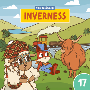 Around the World with Fox and Sheep – Radio Play for Kids Episode 17 Inverness