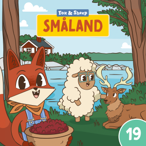 Around the World with Fox and Sheep – Radio Play for Kids Episode 19 Smaland